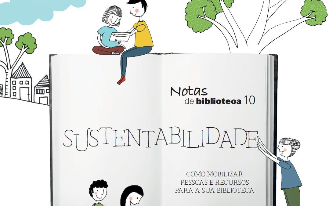 Notas de Biblioteca discute sustentabilidade e sua relação com bibliotecas vivas