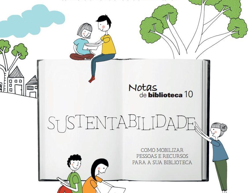 Sustentabilidade: como mobilizar pessoas e recursos para a sua biblioteca