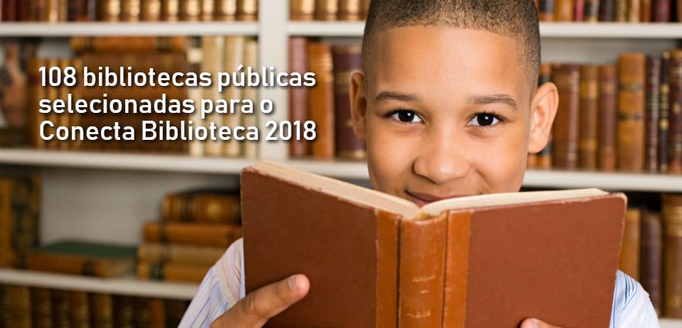 Programa Conecta Biblioteca divulga lista de bibliotecas selecionadas