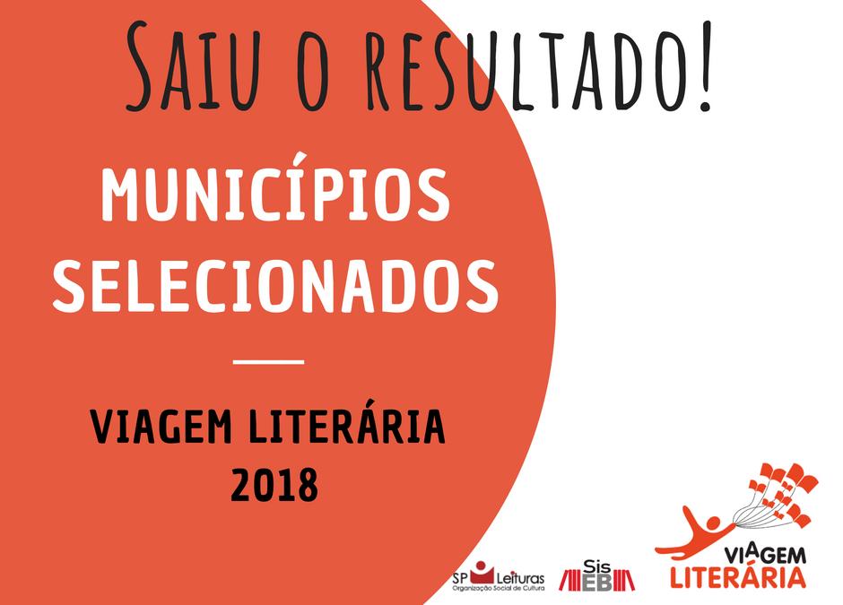 Confira a lista de municípios selecionados para o Viagem Literária 2018