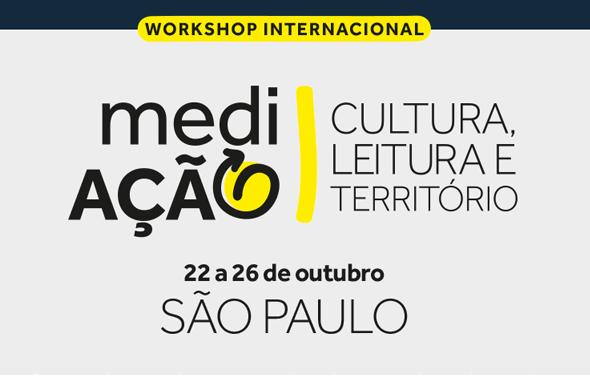 Confira os selecionados para o workshop internacional Mediação: Cultura, Leitura e Território