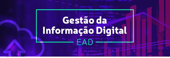 Pré-inscrições abertas para a 3ª turma do curso EAD – Gestão da Informação Digital