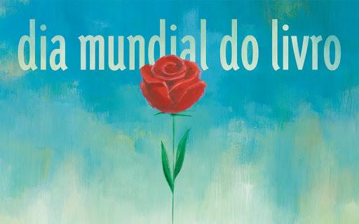 O livro e a rosa, juntos, no cartaz comemorativo ao Dia Mundial do Livro