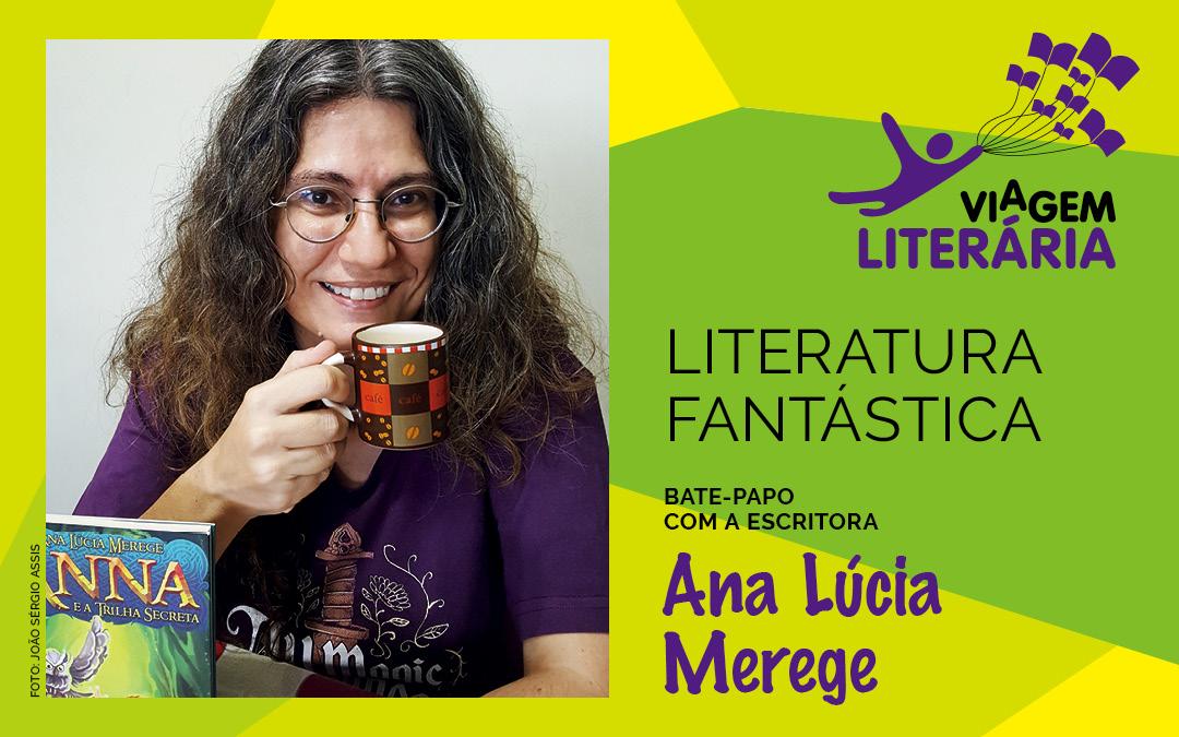 A escritora Ana Lúcia Merege participa do Viagem Literária na Região de Barretos
