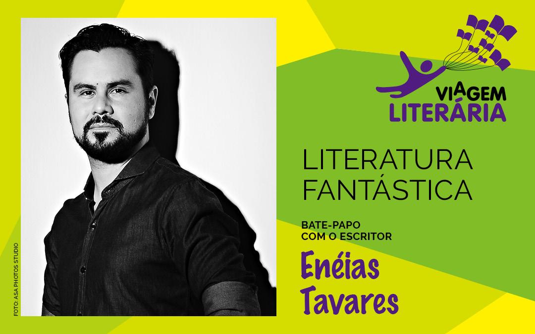 Confira as cidades por onde passa o escritor Enéias Tavares