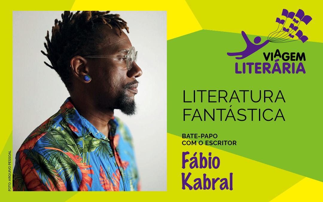 Você é nosso convidado para participar do bate-papo com o escritor Fábio Kabral