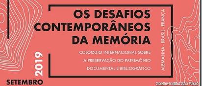 Colóquio internacional debate os desafios da memória contemporânea