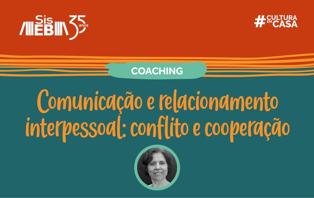 Comunicação e relacionamento interpessoal: coaching em maio