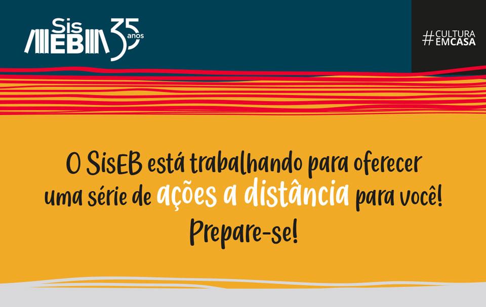 Prepare-se para as atividades a distância que estão sendo preparadas pelo SisEB