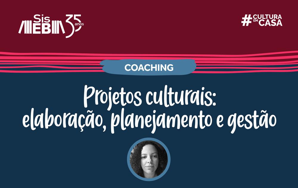 Aprenda online a criar e realizar projetos culturais
