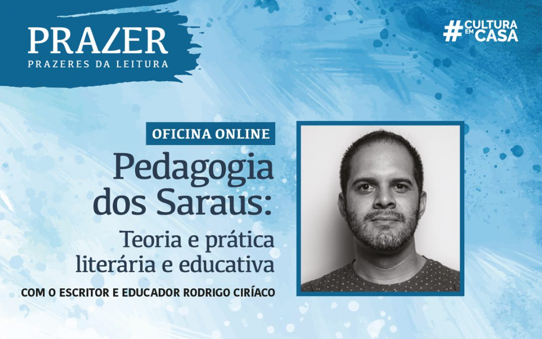 Inscrições abertas para oficina online sobre sarau com Rodrigo Ciríaco