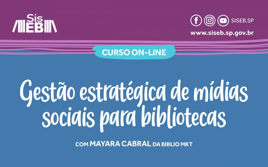 Participe de curso sobre mídias sociais e aprenda a aproximar bibliotecas e públicos